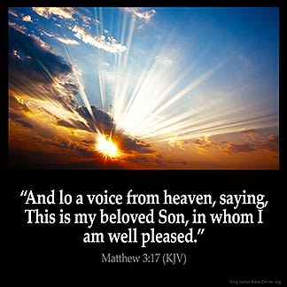 Matthew 3 17 Kjv Quot And Lo A Voice From Heaven Saying This