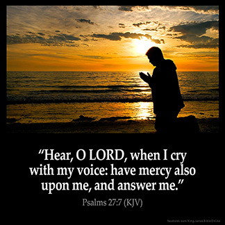 Inspirational Image for Psalms 27:7