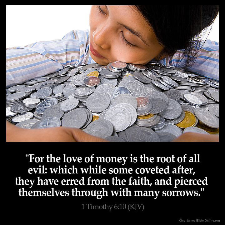 timothy kjv for the love of money is the root of all evil  inspirational image
