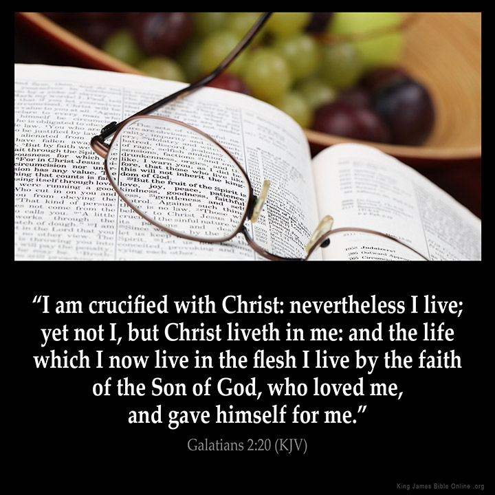 Am crucified with christ nevertheless i live yet not i but christ