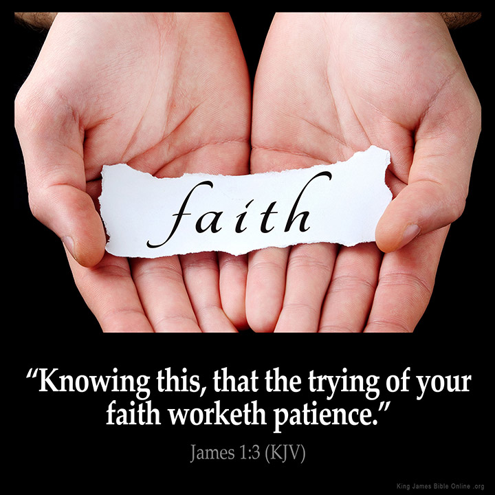 Image result for Faith is Tested kjv