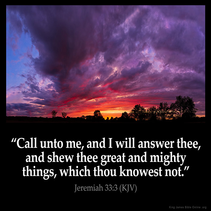 Image result for call  unto me and i will answer thee kjv