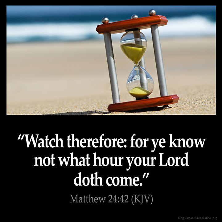 Matthew 24:42 Inspirational Image