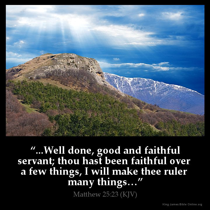 Image result for well done my good and faithful servant kjv