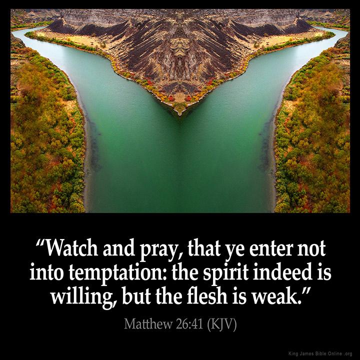 Matthew 26:41 Inspirational Image