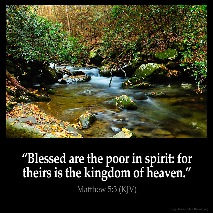 Image result for Blessed are the poor in spirit kjv