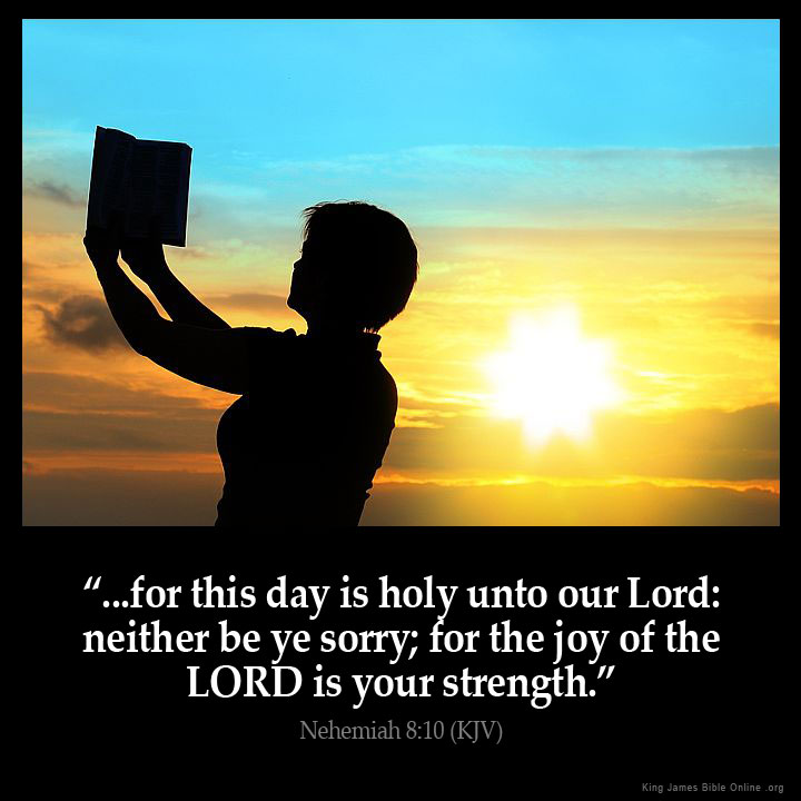 Image  result for the joy of the lord is my strength bible verse