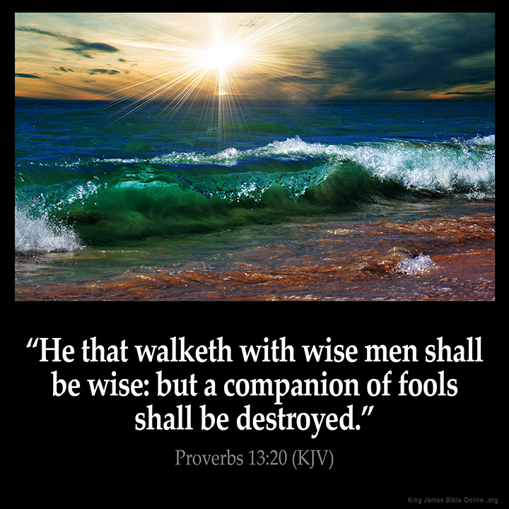 proverbs 13 20 inspirational image