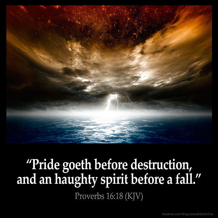 Image result for Pride comes before a fall kjv