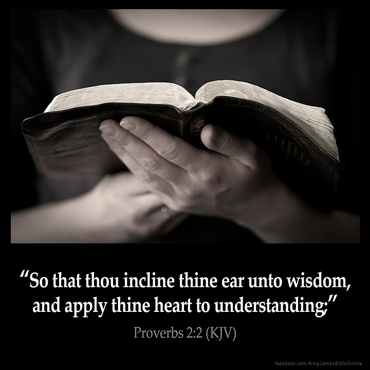 Proverbs 2:2 Inspirational Image