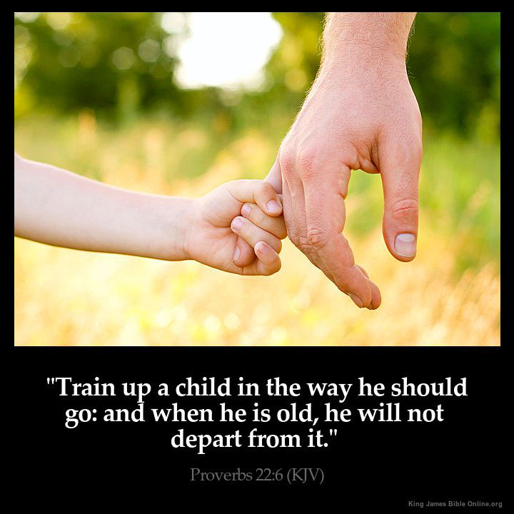 Image result for train your child bible verse