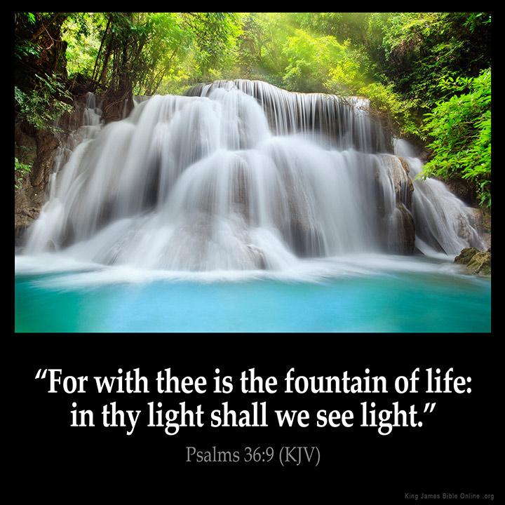 Psalms 36 9 Inspirational Image