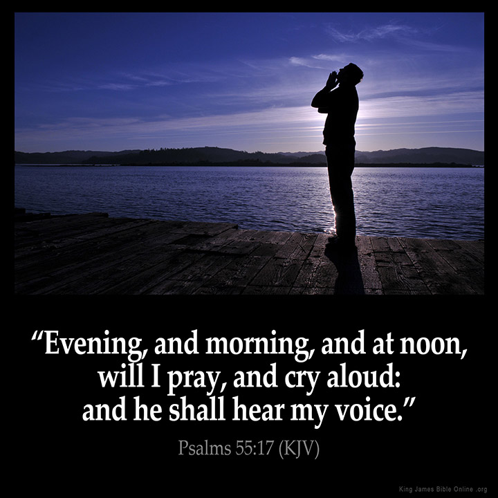 Psalms 55:17 Inspirational Image