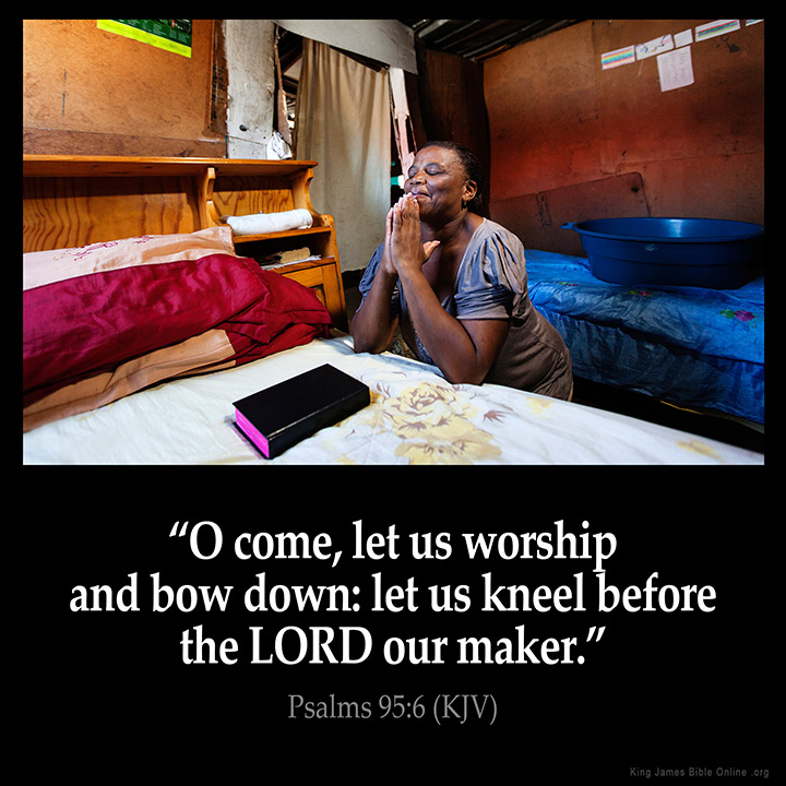Psalms 95:6 Inspirational Image