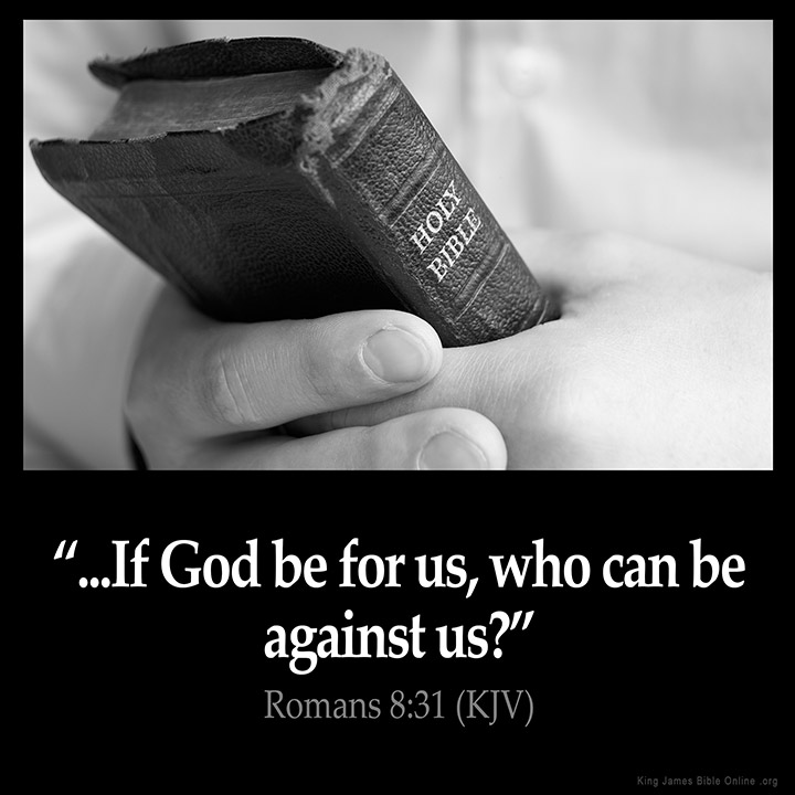 Image result for when god is for us who can be against us kjv